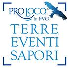 Pro Loco in FVG Terre Eventi Sapori