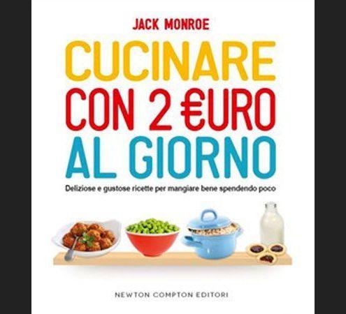 Jack Monroe: come cucinare con due euro - Cucina - D.it ...