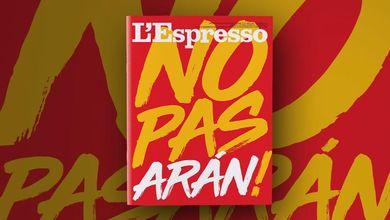 No PasArán! L'Espresso in edicola e online da domenica 17 ottobre