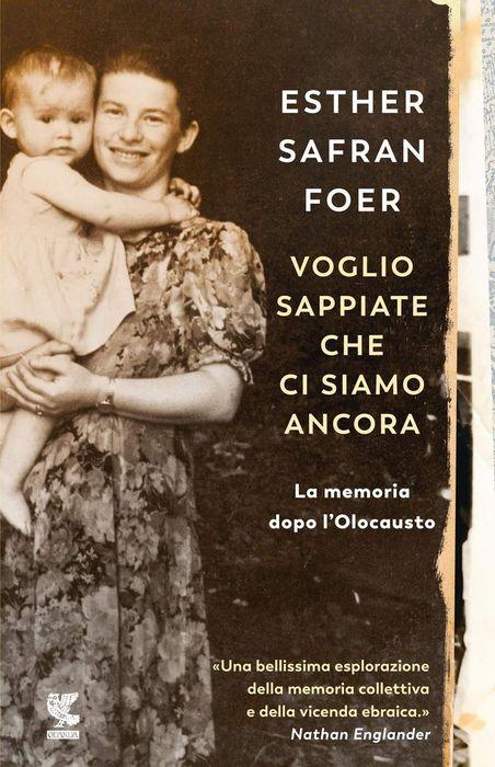 Esther Safran Foer, Bisogna tornare in Ucraina perché ogni cosa ...