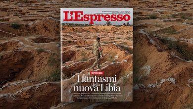 I fantasmi della nuova Libia: cosa c'è su L'Espresso di domenica 18 aprile