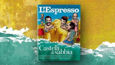Castelli di sabbia: L'Espresso in edicola e online da domenica 25 luglio