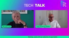 TechTalk con Carlo Gualandri di Soldo: come si fa una startup unicorno