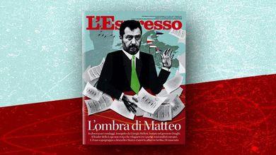 L'ombra di Matteo: L'Espresso in edicola e online da domenica 9 maggio