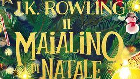 """""""Il Maialino di Natale"""" è il nuovo romanzo di J.K. Rowling: dal 12 ottobre in tutte le librerie del mondo"""