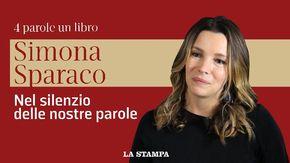 """Simona Sparaco racconta """"Nel silenzio delle nostre parole"""": """"La scelta di un attimo determina chi sei"""""""