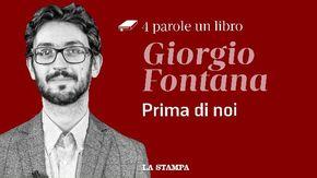 """""""Prima di Noi"""" di Giorgio Fontana: """"Così una famiglia ha attraversato la storia italiana"""""""