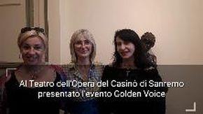 Al Teatro dell'Opera del Casinò di Sanremo presentato l'evento Golden Voice