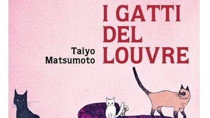 """""""I Gatti del Louvre"""" del maestro giapponese Taiyo Matsumoto"""